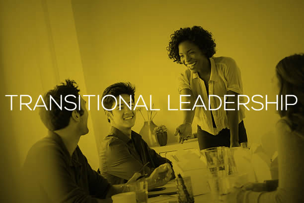 TRANSITIONAL LEADERSHIP